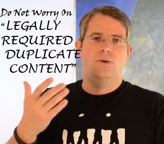"mATT cUTTS ON ""lEGALLY rEQUIRED dUPLICATE CONTENT"""