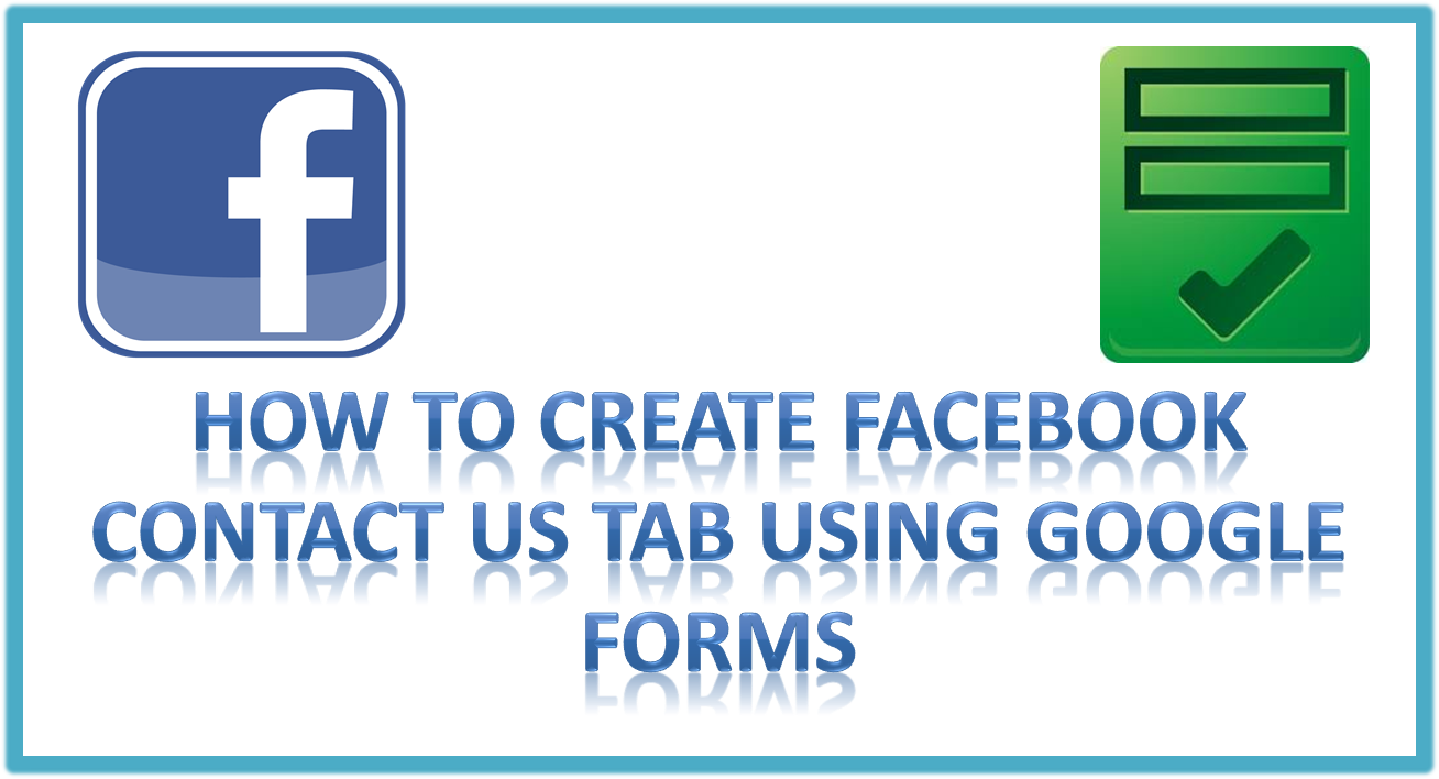 Create Facebook Contact us tab Using Google Forms